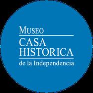 Casa Histórica. Museo Nacional de la Independencia